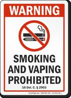 Delaware Warning Smoking And Vaping Prohibited Sign