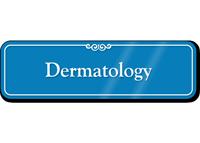 Dermatology Showcase Hospital Sign