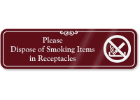 Please Dispose Of Smoking Items In Receptacles Sign