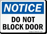 Notice Block Door Sign