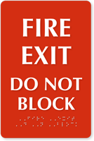 Fire Exit Do Not Block Braille Sign