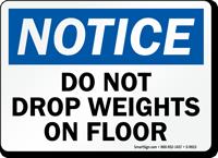 Do Not Drop Weights On Floor Sign