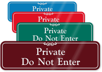 Private: Do Not Enter Sign