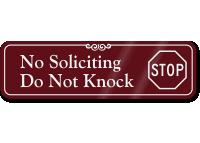 No Soliciting, Do Not Knock ShowCase™ Wall Sign