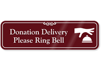 Donation Delivery Please Ring Bell Showcase Wall Sign