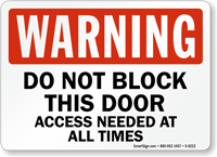 Do Not Block This Door Warning Sign