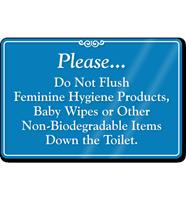 Do Not Flush Feminine Hygiene Products Sign