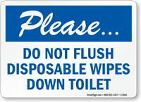 Do Not Flush Disposable Wipes Down Toilet Sign