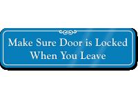 Make Sure Door Locked When Leaving Wall Sign