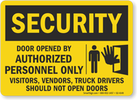 Door Opened By Authorized Personnel Only Security Sign