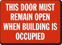 This Door Must Remain Open Sign