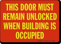 This Door Must Remain Unlocked Sign