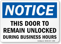 Door Unlocked During Business Hours Sign