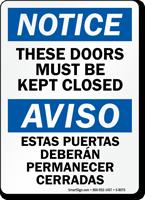 Doors Must Be Kept Closed Bilingual Sign