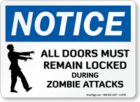 All Doors Locked During Zombie Attacks Notice Sign