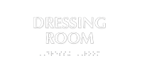 Dressing Room Tactile Touch Braille Sign