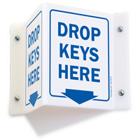 Drop Keys Here Projecting Sign