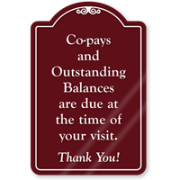 Co-Pays Due At Time Of Visit ShowCase Sign