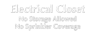 Electrical Closet No Storage Allowed Engraved Sign