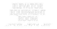 Braille Tactile Touch Elevator Equipment Room Sign