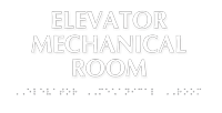 Elevator Mechanical Room TactileTouch Braille Sign