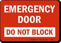 Emergency Door Do Not Block Sign
