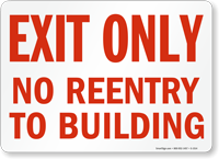 Exit Only No Reentry Building Sign