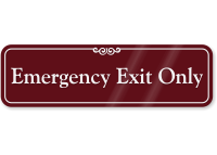 Emergency Exit Only ShowCase™ Wall Sign