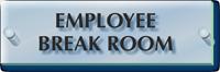 Employee Break Room ClearBoss Sign