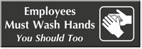 Employees Must Wash Hands Engraved Sign