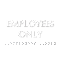 Employees Only Tactile Touch Braille Door Sign