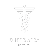 Spanish Enfermera Braille Sign with Caduceus Medical Symbol