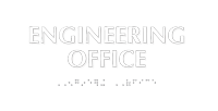 Engineering Office Tactile Touch Braille Sign