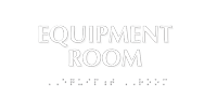 Braille Tactile Touch Equipment Room Sign