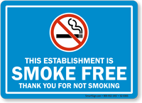 Establishment Is Smoke Free Thank You Sign