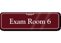 Exam Room 6 ShowCase Wall Sign