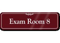 Exam Room 8 ShowCase Wall Sign