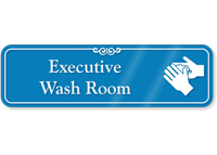 Executive Wash Room ShowCase Sign