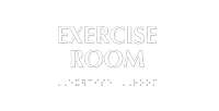 Exercise Room Tactile Touch Braille Sign
