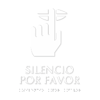 Silencio Por Favor Spanish TactileTouch Braille Sign