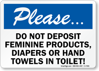 Do Not Deposit Feminine Products, Diapers Toilet Sign