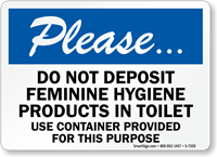 Do Not Deposit Feminine Hygiene Products Toilet Sign