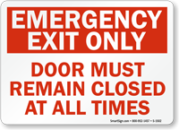 Emergency Exit Door Must Remain Closed Sign