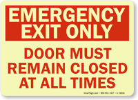 Emergency Exit Must Remain Closed Sign