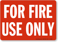 For Fire Use Only