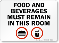 Food and Beverages Must Remain Sign