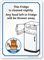 Fridge is Cleaned Nightly Food Left Will be Thrown Sign