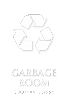 Garbage Room Recycling Symbol TactileTouch™ Braille Sign