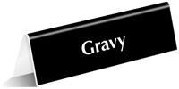Gravy Tabletop Tent Sign