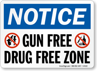 Gun Free Drug Free Zone Notice Sign